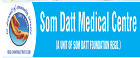Som Datt Medical Centre
